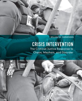 Crisis Intervention By Harmening, William M.